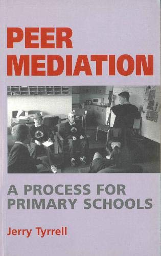 9780285636019: Peer Mediation: A Process for Primary Schools (Human horizons)