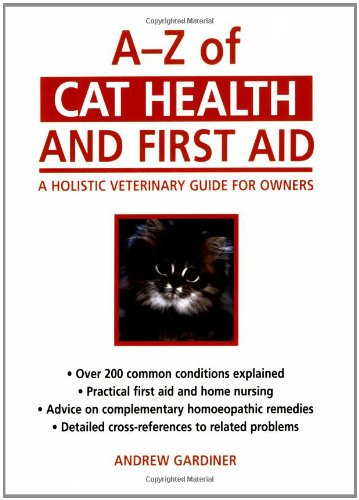 9780285636385: A-Z of Cat Health and First Aid: A Holistic Veterinary Guide for Owners
