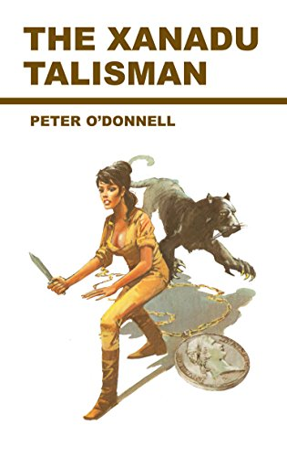 The Xanadu Talisman (Modesty Blaise series) (028563643X) by Peter O'Donnell