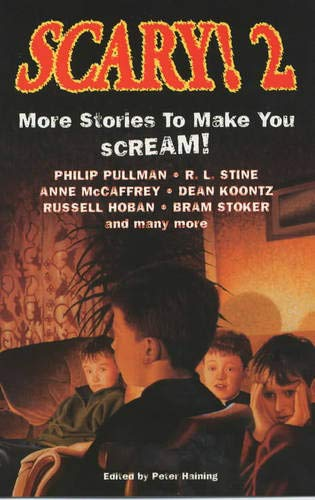 SCARY! 2: MORE STORIES TO MAKE YOU SCREAM!