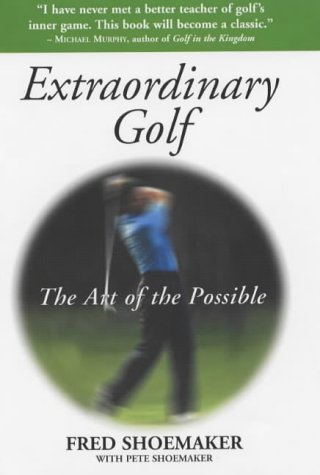 9780285636583: Extraordinary Golf: The Art of the Possible
