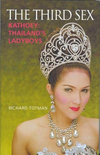 9780285636682: The Third Sex: Kathoey: Thailand's Ladyboys