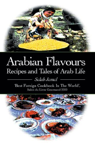 9780285636743: Arabian Flavours: Recipes and Tales of Arab Life