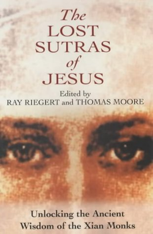 9780285636927: Lost Sutras of Jesus: Unlocking the Ancient Wisdom of the Xian Monks