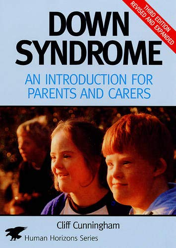 9780285636972: Down Syndrome: An Introduction for Parents and Carers (Human Horizons)