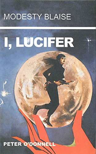 9780285637078: I, Lucifer (Modesty Blaise series)