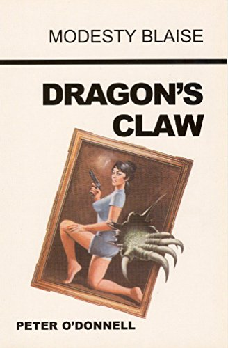Dragon's Claw (Modesty Blaise series) (0285637088) by Peter O'Donnell