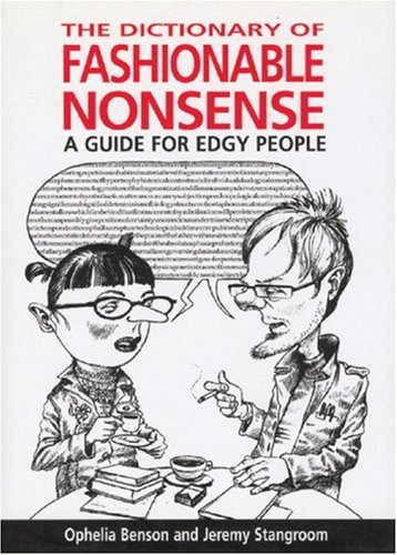 9780285637146: The Dictionary of Fashionable Nonsense: A Guide for Edgy People