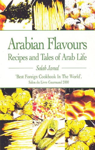 9780285637184: Arabian Flavours: Recipes and Tales of Arab Life
