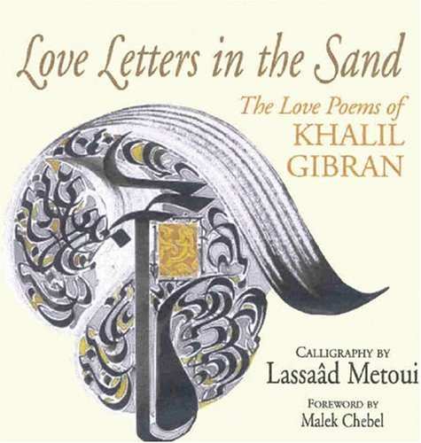 9780285637214: Love Letters in the Sand: The Love Poems of Khalil Gibran