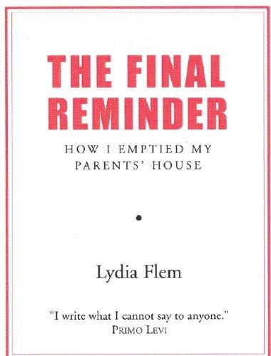 9780285637344: The Final Reminder: How I Emptied My Parent's House