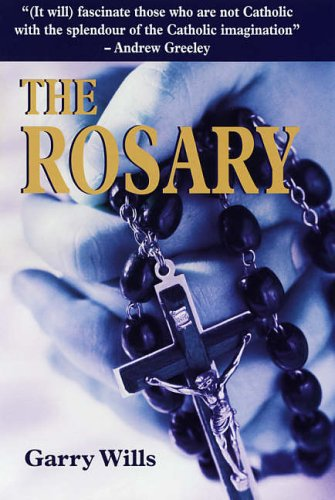 The Rosary (0285637487) by Garry Wills