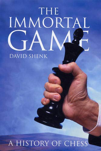 9780285637863: Immortal Game: A History of Chess