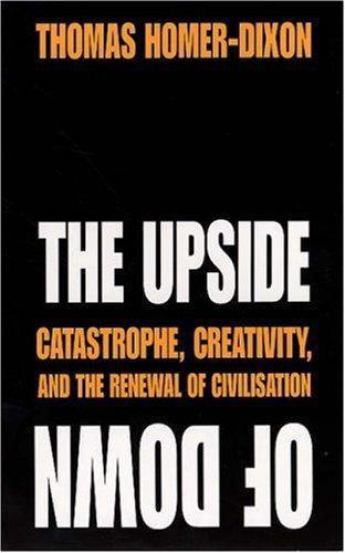 The Upside of Down: Thomas Homer-Dixon