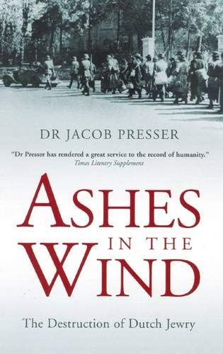 9780285638136: Ashes in the Wind: The Destruction of Dutch Jewry