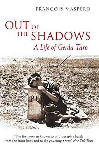 9780285638259: Out of the Shadows: A Life of Gerda Taro