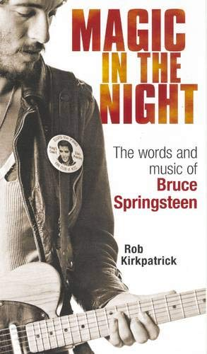 9780285638549: Magic in the Night: The Words and Music of Bruce Springsteen