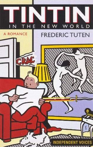 Tintin in the New World: Frederic Tuten