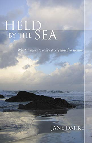9780285638594: Held by the Sea: What It Means to Really Give Yourself to Someone