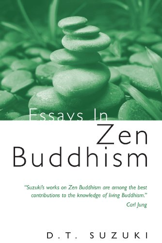 Essays in Zen Buddhism: Daisetz Teitaro Suzuki