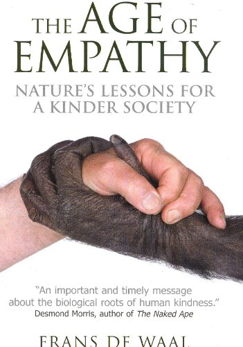 9780285638907: The Age of Empathy: Nature's Lessons for a Kinder Society. Frans de Waal