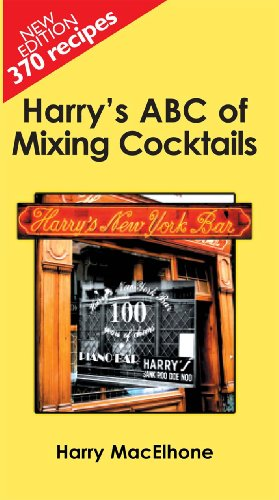 9780285638914: Harry's ABC of Mixing Cocktails: 370 Famous Cocktails