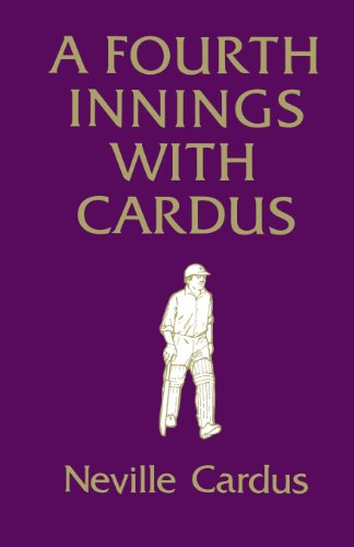 9780285640184: A Fourth Innings with Cardus
