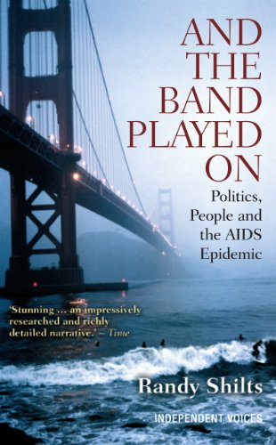 9780285640191: And the Band Played on: Politics, People, and the AIDS Epidemic