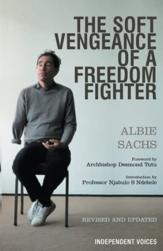9780285640207: The Soft Vengeance of a Freedom Fighter