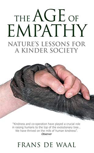 9780285640382: Age of Empathy: Nature's Lessons for a Kinder Society