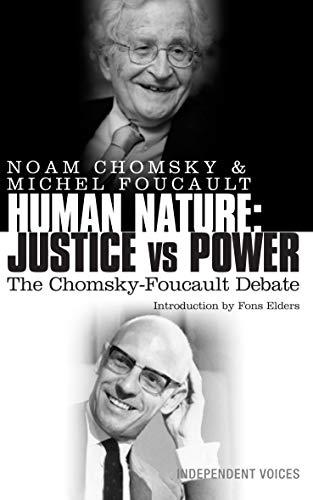 9780285640443: Human Nature: Justice Versus Power: The Chomsky-Foucault Debate
