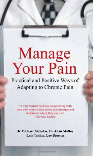 9780285640481: Manage Your Pain: Practical and Positive Ways of Adapting to Chronic Pain