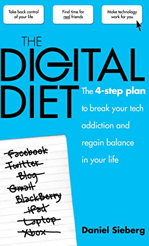 9780285640535: The Digital Diet: The 4-step Plan to Break Your Tech Addiction and Regain Balance in Your Life