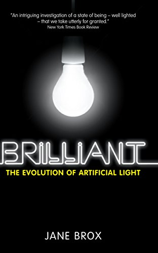 9780285640818: Brilliant: The Evolution of Artificial Light