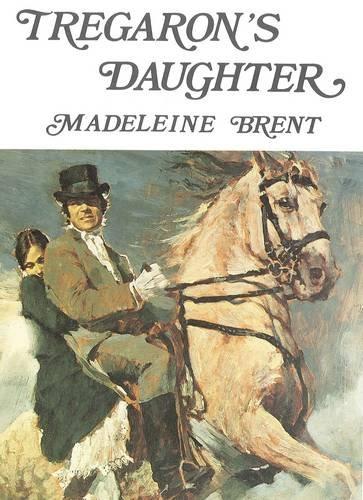 9780285641716: Tregaron's Daughter