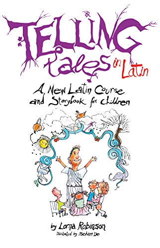 9780285641792: Telling Tales in Latin: A New Latin Course and Storybook for Children