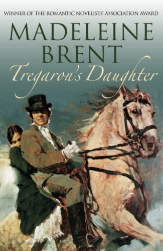9780285642195: Tregaron's Daughter (Madeleine Brent)