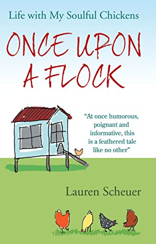 9780285642355: Once Upon a Flock: Life With My Soulful Chickens