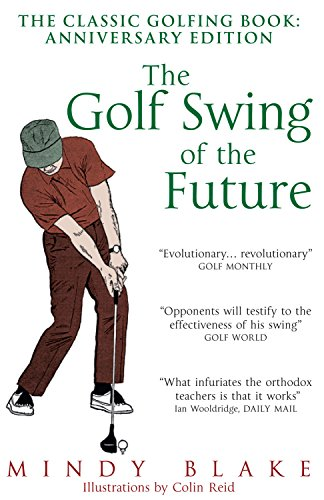 9780285642645: The Golf Swing of the Future