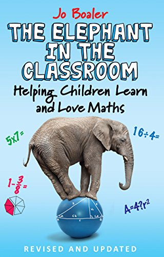9780285643185: The Elephant in the Classroom: Helping Children Learn and Love Maths