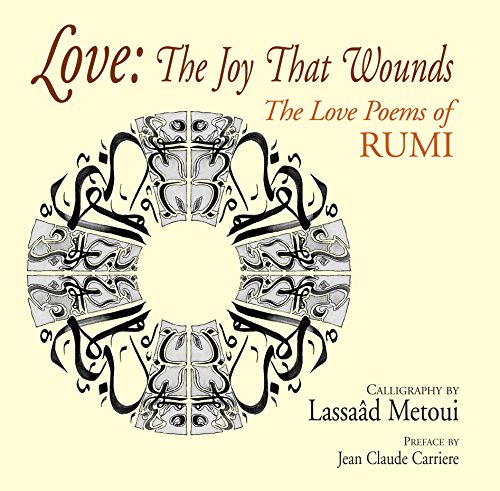 9780285643321: Love: The Joy That Wounds: The Love Poems of Rumi