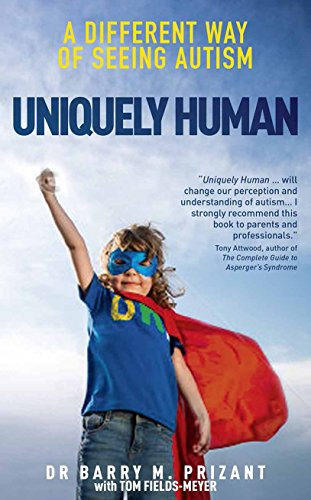 9780285643338: Uniquely Human: A Different Way of Seeing Autism