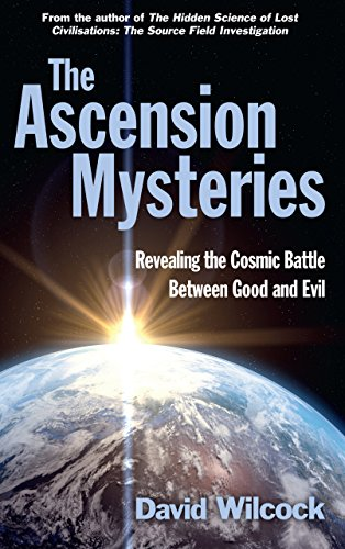 9780285643628: The Ascension Mysteries: Revealing the Cosmic Battle Between Good and Evil