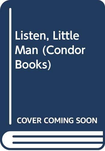 9780285647046: Listen, Little Man (Condor Books)