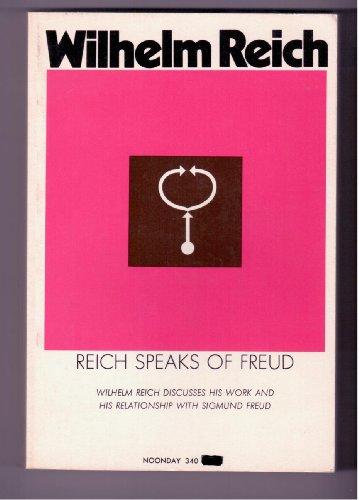 9780285647077: Reich Speaks of Freud