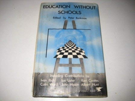 9780285647206: Education without Schools (Condor Books)