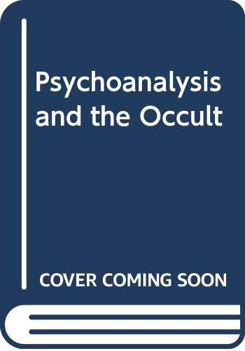 9780285647381: Psychoanalysis and the Occult