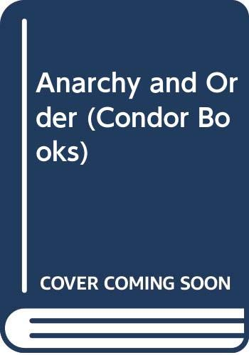 9780285647695: Anarchy and Order (Condor Books)