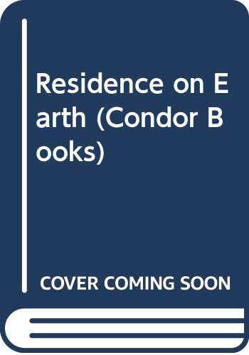 9780285647732: Residence on Earth (Condor Books)