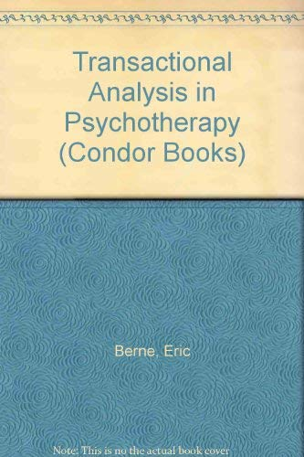9780285647770: Transactional Analysis in Psychotherapy (Condor Books)
